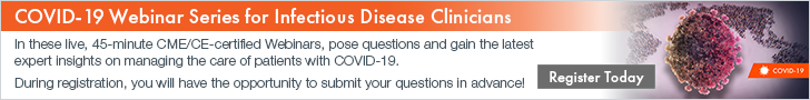COVID-19 Webinar Series for Infectious Disease Physicians